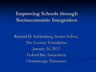 Improving Schools through Socioeconomic Integration