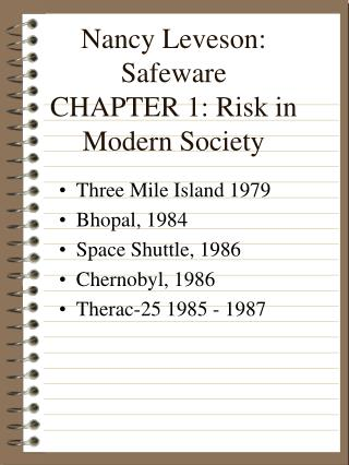 Nancy Leveson: Safeware                                                          CHAPTER 1: Risk in Modern Society