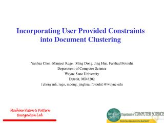 Incorporating User Provided Constraints into Document Clustering