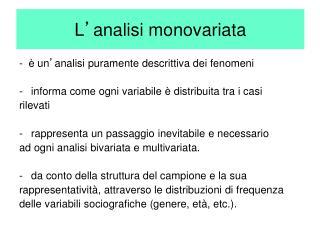 L ' analisi monovariata