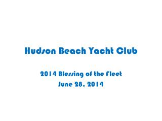 Hudson Beach Yacht Club