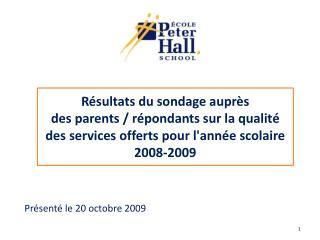 Présenté le 20 octobre 2009