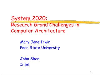 System 2020: Research Grand Challenges in Computer Architecture