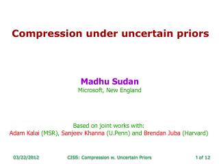Compression under uncertain priors