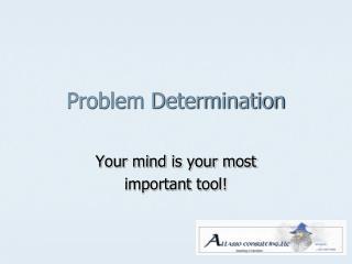 Problem Determination