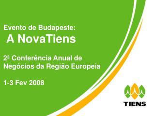 Evento de Budapeste:  A NovaTiens 2ª Conferência Anual de Negócios da Região Europeia