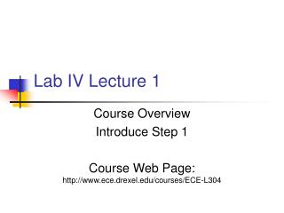 Lab IV Lecture 1