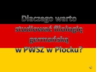 Dlaczego warto studiować filologię germańską w  PWSZ w Płocku?