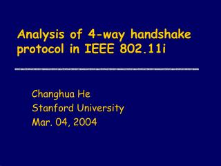 Analysis of 4-way handshake protocol in IEEE 802.11i