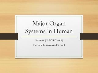 Major Organ Systems in Human