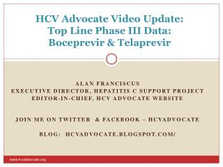 HCV Advocate Video Update: Top Line Phase III Data: Boceprevir & Telaprevir