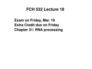 FCH 532 Lecture 18