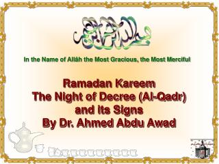 In the Name of All�h the Most Gracious, the Most Merciful