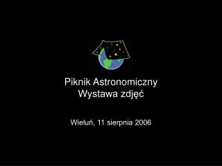 Piknik Astronomiczny Wystawa zdjęć