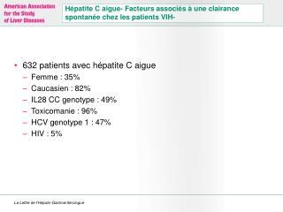 Hépatite C aigue- Facteurs associés à une clairance spontanée chez les patients VIH-