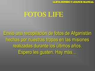 FOTOS LIFE