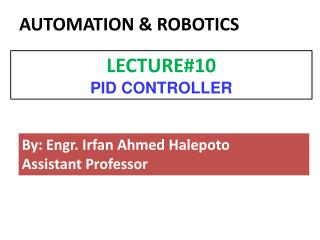 By: Engr. Irfan Ahmed Halepoto Assistant Professor
