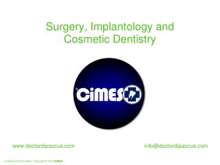 Surgery, Implantology and Cosmetic Dentistry