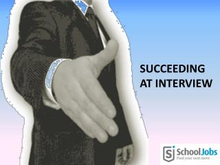 Succeeding at interview