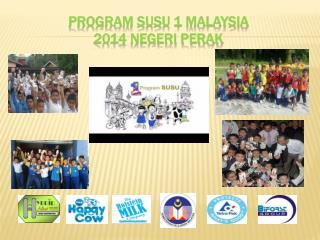 PROGRAM SUSU 1 MALAYSIA  2014 NEGERI PERAK