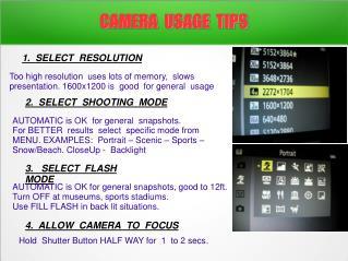 CAMERA  USAGE  TIPS