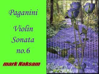 Paganini  Violin Sonata no.6