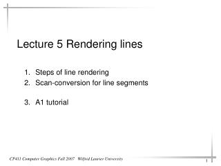 Lecture 5 Rendering lines
