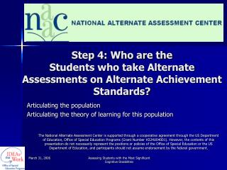 Step 4: Who are the  Students who take Alternate Assessments on Alternate Achievement Standards?