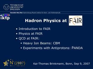 Hadron Physics at