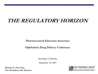 THE REGULATORY HORIZON