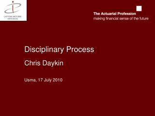 Disciplinary Process Chris Daykin