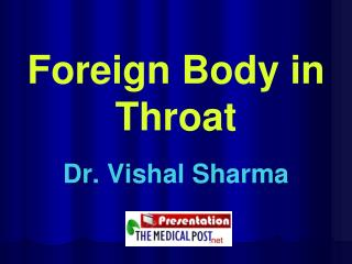 Foreign Body in Throat
