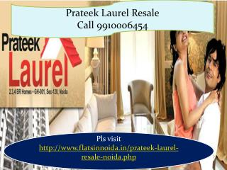 prateek laurel resale price 9910006454