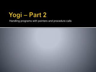 Yogi – Part 2