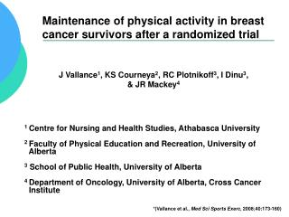 Maintenance of physical activity in breast cancer survivors after a randomized trial