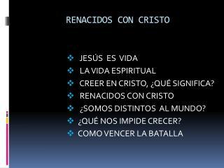 RENACIDOS CON CRISTO