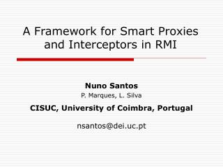 A Framework for Smart Proxies and Interceptors in RMI