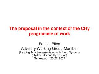 The proposal in the context of the CHy programme of work