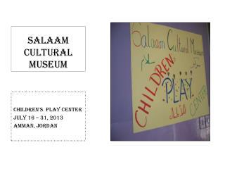 Salaam Cultural Museum