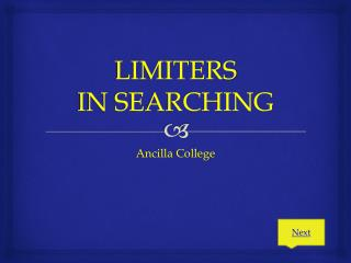 LIMITERS IN SEARCHING