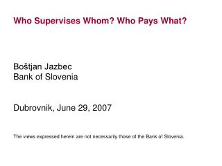 Who Supervises Whom Who Pays What