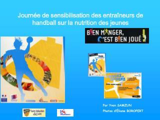 Journée de sensibilisation des entraîneurs de handball sur la nutrition des jeunes