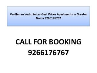 Vardhman Vedic Suites-Best Prices Apartments in Greater Noid