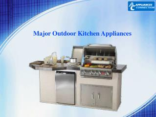 5 Major Outdoor Kitchen Appliances