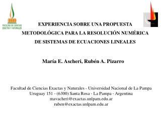 María E. Ascheri, Rubén A. Pizarro