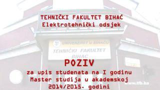 POZIV za upis studenata na I godinu Master studija u akademskoj 2014/2015. godini