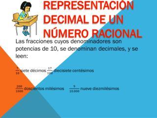 REPRESENTACIÓN DECIMAL DE UN NÚMERO RACIONAL