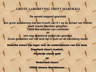 GROTE AARDBEVING TREFT MAROKKO