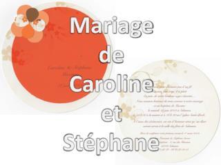 Mariage de Caroline et St�phane