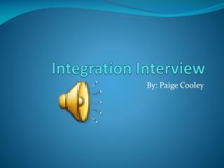 Integration Interview